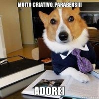 meme-3313-muito-criativo-parabens!!!-adorei.jpg